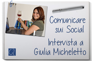 Comunicare sui social - Intervista a Giulia Micheletto