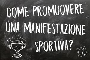 Come promuovere una manifestazione sportiva?