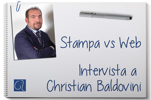 Stampa vs Web - Intervista a Christian Baldovini