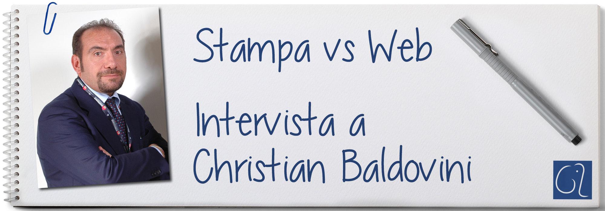 Stampa vs Web - Intervista a Christian Baldovini
